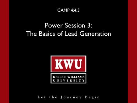 CAMP 4:4:3 Power Session 3: The Basics of Lead Generation.