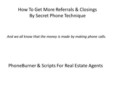 PhoneBurner & Scripts For Real Estate Agents