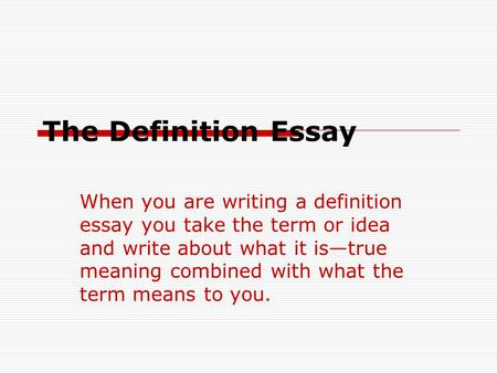 help me write a definition essay