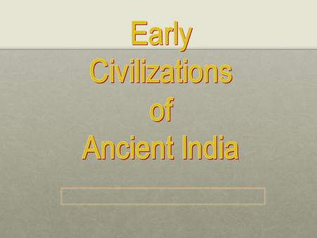 Periods in Pre-Classical India Ancient Harrapan CivilizationAncient Harrapan Civilization The Vedic AgeThe Vedic Age The Epic AgeThe Epic Age.