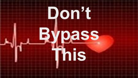 Don't Bypass This. PSALMS 51:1-10 1 Be gracious to me, O God, according to Your lovingkindness; according to the greatness of Your compassion blot out.