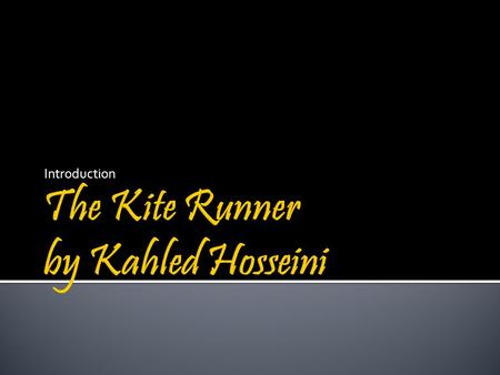 Introduction.  Khaled Hosseini was born in Kabul, Afghanistan in 1965.  His family left Afghanistan for a posting in Paris in 1976, well before the.
