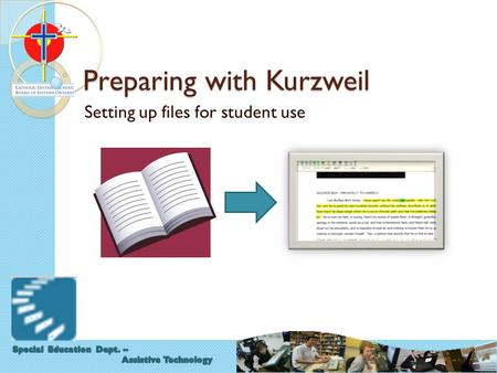 Preparing with Kurzweil Setting up files for student use.