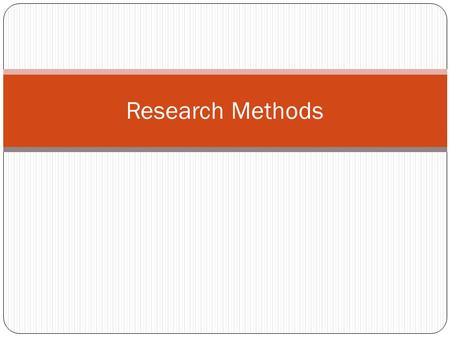Research Methods. Gathering ideas You can gather topic ideas from: A list of topics assigned by your instructor Textbooks or assigned readings Preliminary.