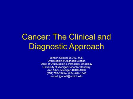 Cancer: The Clinical and Diagnostic Approach