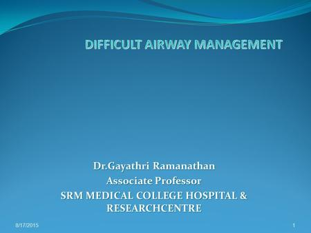 DIFFICULT AIRWAY MANAGEMENT