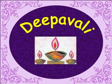 Diwali or Deepavali, popularly known as the festival of lights, is an important five-day festival in Hinduism, Jainism, and Sikhism, celebrated for.