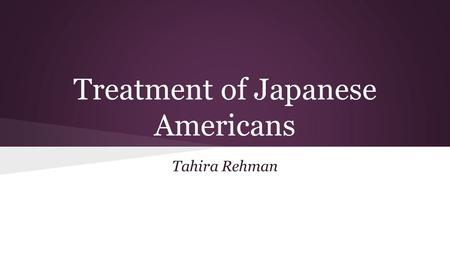 Treatment of Japanese Americans