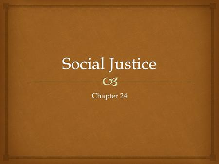 Chapter 24.   Human beings are social beings – the choices we make affect others.  We are accountable for the things we commit (commission) and those.
