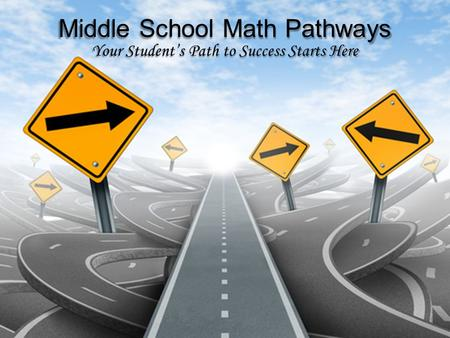 Middle School Math Pathways
