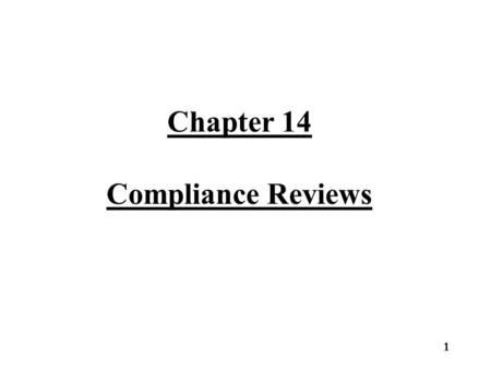 Chapter 14 Compliance Reviews 1. Compliance Review Period Tax assessors must review at least one- eighth of all properties classified under PUV annually.