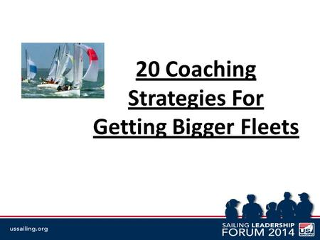 20 Coaching Strategies For Getting Bigger Fleets.