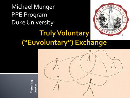 Michael Munger PPE Program Duke University Fleeming Jenkin.