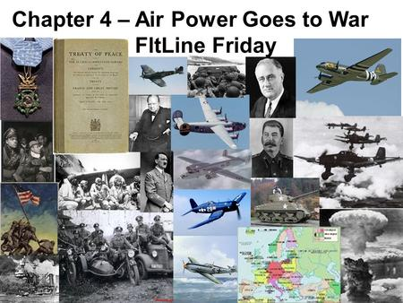 Chapter 4 – Air Power Goes to War FltLine Friday.