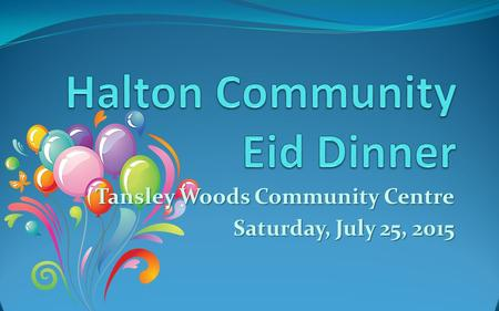 Tansley Woods Community Centre Saturday, July 25, 2015.