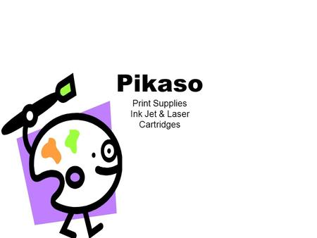 Pikaso Print Supplies Ink Jet & Laser Cartridges.