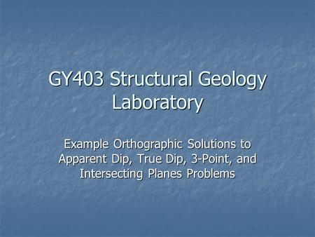 GY403 Structural Geology Laboratory