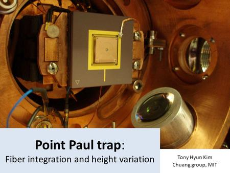 Point Paul trap: Fiber integration and height variation
