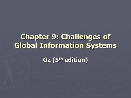 information systems chapter 9 global informartion systems