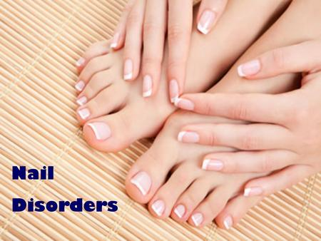 Nail Disorders To give clients professional and responsible service and care, you need to know when it is safe to work on a client.