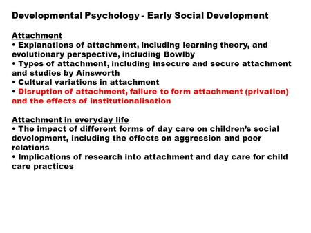 an analysis of the development of attachment and the factors which create a secure attachment 81 the british journal of developmental disabilities vol 53, part 2, july 2007, no 105, pp 81-95 effects of attachment on early and later development.