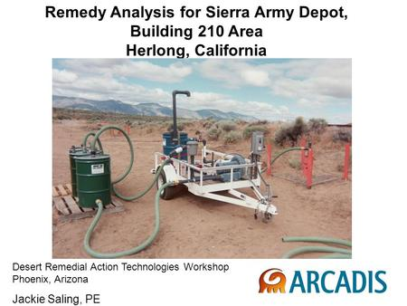 Remedy Analysis for Sierra Army Depot, Building 210 Area