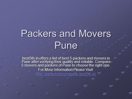 Packers and Movers Pune best5th.in offers a list of best 5 packers and movers in Pune after verifying their quality and reliable. Compare 5 movers and.