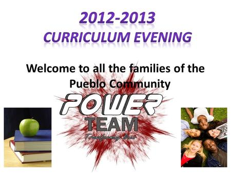 Welcome to all the families of the Pueblo Community.