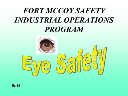 FORT MCCOY SAFETY INDUSTRIAL OPERATIONS PROGRAM Mar 02.