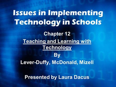 Issues in Implementing Technology in Schools