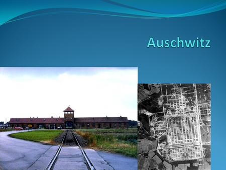 "Auschwitz This particular camp was located in Oswiecim, Poland. The name ""Auschwitz"" is simply the German name for Oswiecim."