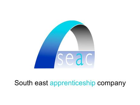 South east apprenticeship company. Apprenticeship Training Agency (ATA) Funded by the National Apprenticeship Service (NAS) One of 10 nationwide Australian.