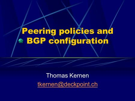 Peering policies and BGP configuration