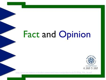 Fact and Opinion  4.10J/ 5.10J.