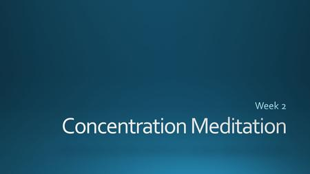 (Different Types of Meditation. (n.d.). Retrieved March 11, 2015, from
