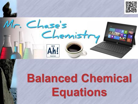 Balanced Chemical Equations. Conservation of Matter Matter can neither be created nor destroyed by any physical or chemical change. Atoms that start a.