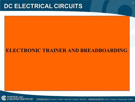 1 DC ELECTRICAL CIRCUITS ELECTRONIC TRAINER AND BREADBOARDING.