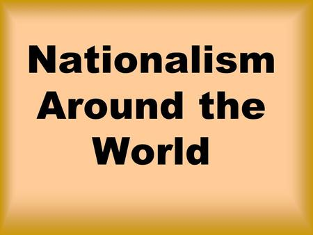 Nationalism Around the World. Nationalism in the Middle East.