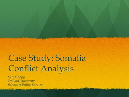 humanity somalia case study The university of rochester's dr paul griner presents the final installment in a series of case studies for the ihi including this case study the.