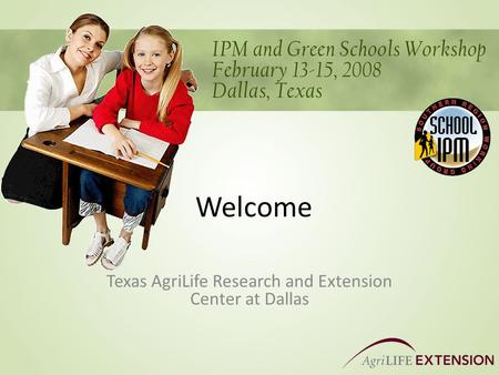 Welcome Texas AgriLife Research and Extension Center at Dallas.