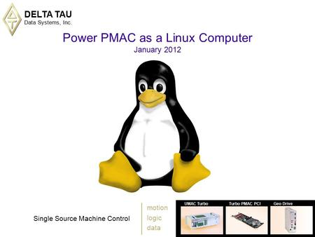 Software tour power pmac ide ppt video online download for Delta tau data systems