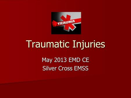 May 2013 EMD CE Silver Cross EMSS
