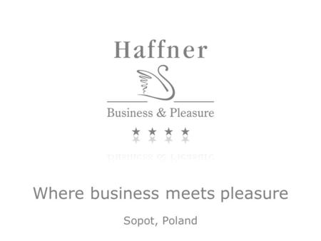 Where business meets pleasure Sopot, Poland. Conveniently located in the centre of Sopot, near the beach and just 15 kilometers from Gdańsk Airport, the.