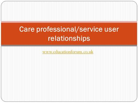 Care professional/service user relationships