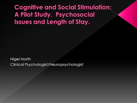 Nigel North Clinical Psychologist/Neuropsychologist.