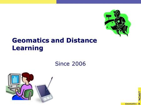 NCA&T Geomatics and Distance Learning Since 2006.