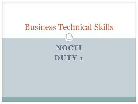 NOCTI DUTY 1 Business Technical Skills. Limited Liability Corporations are owned by their stockholders (shareholders) who share in profits and losses.