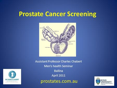 Prostate Cancer Screening Assistant Professor Charles Chabert Men's health Seminar Ballina April 2011 prostates.com.au.