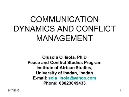 COMMUNICATION DYNAMICS AND CONFLICT MANAGEMENT