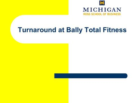 bally total fitness case study 17 reviews of bally total fitness - closed ths location (and i believe every   ballys should be a case study for management courses on how to not run a.